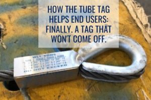 How The Tube Tag Helps End Users: FINALLY. A Tag that Won't Come Off